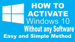 Activate windows 10 all editions without any software easy and simple method